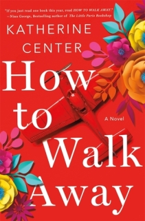 how to walk away by katherine center | deniseadelek.wordpress.com