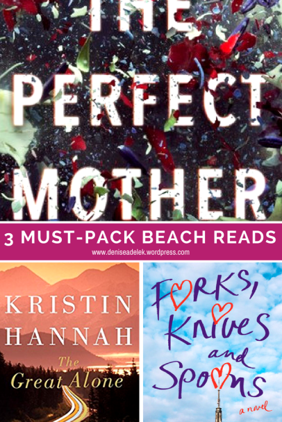summer beach-read books | the perfect mother, the great alone and forks, knifes and spoons