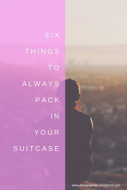Six items you'll always find in my suitcase, travel must-haves packing list