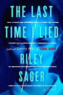 the last time i lied by riley sager | deniseadelek.com