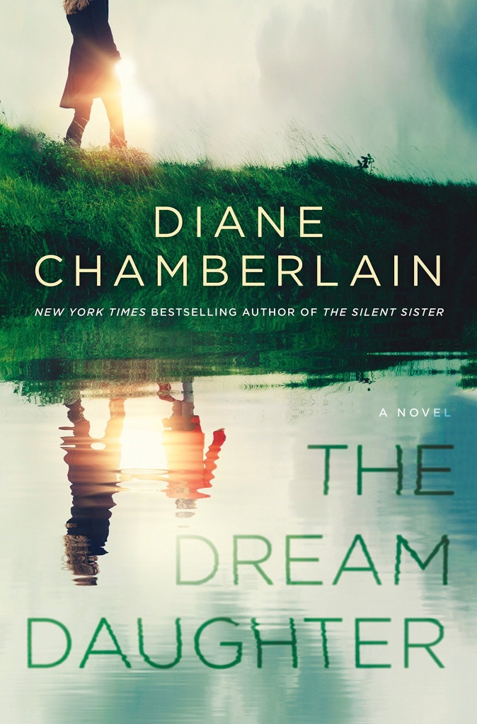 The Dream Daughter by Diane Chamberlain | www.deniseadelek.com