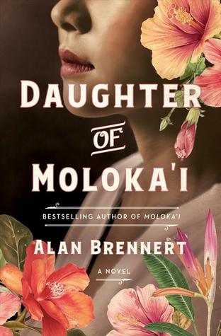 Daughter of Molokai by Alan Brennert review on www.deniseadelek.com