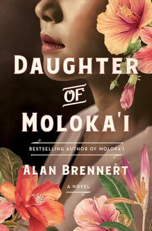 Daughter of Molokai by Alan Brennert review on www.deniseadelek.com