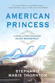 American Princess by Stephanie Marie Thornton | Book Review